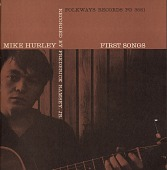 view Mike Hurley [sound recording] : First songs / recorded by Frederic Ramsey, Jr digital asset number 1