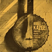 view Buell H. Kazee sings and plays [sound recording] / recorded by G. Bluestein digital asset number 1