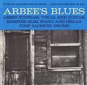 view Arbee's blues [sound recording] / Arbee Stidham digital asset number 1