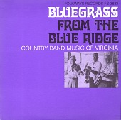 view Bluegrass from the Blue Ridge [sound recording] : a half century of change / collected in the field by Eric H. Davidson, Paul Newman, and Caleb E. Finch digital asset number 1