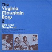 view The Virginia Mountain Boys 2 [sound recording] : Blue Grass String Band digital asset number 1