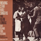 view Moving Star Hall Singers and Alan Lomax [sound recording] : Sea Island Folk Festival, Johns Island, South Carolina / recorded by Guy Carawan digital asset number 1