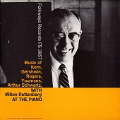 view Music of Kern, Gershwin, Rogers, Youmans, and Arthur Schwartz [sound recording] / with Milton Rettenberg at the piano digital asset number 1
