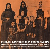 view Folk music of Hungary [sound recording] / recorded in Hungary under the supervision of Bela Bartok digital asset number 1