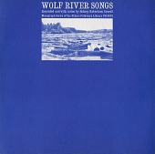 view Wolf River songs [sound recording] / recorded and annotated by Sidney Robertson Cowell digital asset number 1