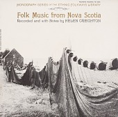 view Folk music from Nova Scotia [sound recording] / recorded and annotated by Helen Creighton digital asset number 1
