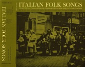 view Italian folk songs [sound recording] collected in Italian-speaking communities in New York City and Chicago digital asset number 1