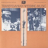 view Transylvanian wedding music [sound recording] / recorded and annotated by László Kürti digital asset number 1