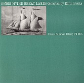 view Songs of the Great Lakes [sound recording] / collected by Edith Fowke digital asset number 1