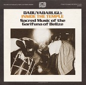 view Dabuyabarugu [sound recording] : inside the temple: sacred music of the Garifuna of Belize / recorded and produced by Carol and Travis Jenkins digital asset number 1
