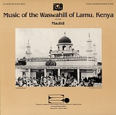 view Music of the Waswahili of Lamu, Kenya. No. 1 [sound recording] : Maulidi / collected by Alan W. Boyd digital asset number 1