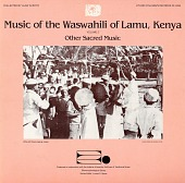 view Music of the Waswahili of Lamu, Kenya. No. 2 [sound recording] : other sacred music / collected by Alan W. Boyd digital asset number 1