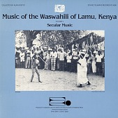 view Music of the Waswahili of Lamu, Kenya. No. 3 [sound recording] : secular music / collected by Alan W. Boyd digital asset number 1