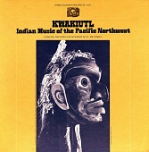 view Kwakiutl [sound recording] : Indian music of the Pacific Northwest / collected, recorded and annotated by Dr. Ida Halpern digital asset number 1