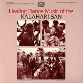 view Healing dance music of the Kalahari San [sound recording] / recorded by Richard Katz, Megan Biesele and Marjorie Shostak digital asset number 1