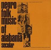 view Negro folk music of Alabama. Vol. 1 [sound recording] : secular digital asset number 1