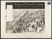 view Songs of French Canada [sound recording] / recorded by Laura Boulton digital asset number 1