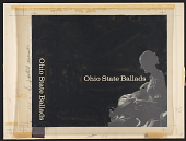 view Ballads of Ohio [sound recording] / collected and sung by Anne Grimes ; recorded by Kenneth Goldstein digital asset number 1