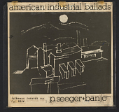 view American Industrial Ballads [sound recording] digital asset number 1