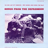 view Songs from the Depression [sound recording] / sung by the New Lost City Ramblers digital asset number 1