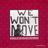 view We won't move [sound recording] : songs of the tenants' movement digital asset number 1