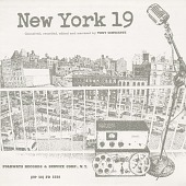 view New York 19 [sound recording] / conceived, recorded and narrated by Tony Schwartz digital asset number 1