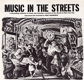view Music in the streets [sound recording] : music and musicians recorded on the streets of New York City / conceived and recorded by Tony Schwartz digital asset number 1