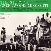 view The story of Greenwood, Mississippi [sound recording] : recorded and produced for the S.N.C.C. / by Guy Carawan digital asset number 1