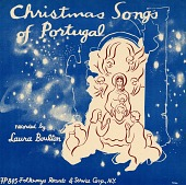 view Christmas songs of Portugal [sound recording] / recorded ... by Laura Boulton digital asset number 1