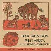 view Folk tales from West Africa [sound recording] : from The cow-tail switch / by Harold Courlander and George Herzog digital asset number 1