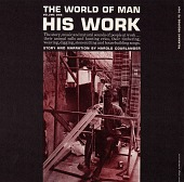 view The world of man. [Vol.] 1 [sound recording] : his work / script and voicing by Harold Courlander digital asset number 1