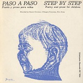 view Paso a paso [sound recording] : poesía y prosa para niños = Step by step : poetry and prose for children / recorded by Octavio Corvalan digital asset number 1