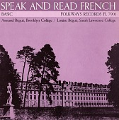 view Speak and read French, vol. 1 [sound recording] : basic / by Armand Bégué digital asset number 1
