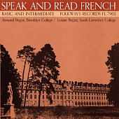 view Speak and read French, vol. 2 [sound recording] : basic and intermediate / by Armand Bégué digital asset number 1