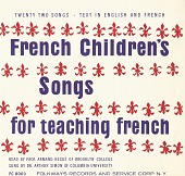 view French children's songs for teaching French [sound recording] / read by Armand Bégué ; sung by Arthur Simon digital asset number 1