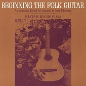 view Beginning the folk guitar [sound recording] : an instruction record for beginners / by Jerry Silverman digital asset number 1