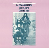 view Cajun accordion, vol. 2 [sound recording] : old and new / by Gerard Dole digital asset number 1