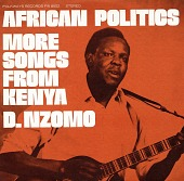 view African politics [sound recording] : more songs from Kenya / by D. Nzomo digital asset number 1
