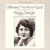 view Different therefore equal [sound recording] : contemporary women's songs / written and sung by Peggy Seeger digital asset number 1