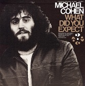 view What did you expect? [sound recording] / songs written and performed by Michael Cohen digital asset number 1