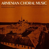 view Armenian choral music [sound recording] / sung by The Armenian National Choral Society of Boston, Siranoush Der-Manuelian, director digital asset number 1