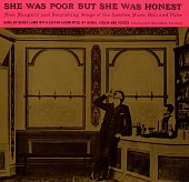 view She was poor but she was honest [sound recording] : nice, naughty and nourishing songs of the London music hall and pubs / sung by Derek Lamb digital asset number 1