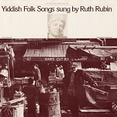 view Yiddish folk songs [sound recording] / sung by Ruth Rubin digital asset number 1
