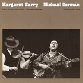 view Margaret Barry [and] Michael Gorman [sound recording] : sing and play acc. banjo and fiddle / recorded by Barbara Dane digital asset number 1