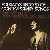 view Folkways record of contemporary songs [sound recording] / written and sung by Peggy Seeger & Ewan MacColl digital asset number 1