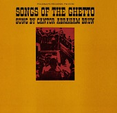 view Songs of the ghetto [sound recording] / sung by cantor Abraham Brun digital asset number 1
