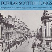 view Popular Scottish songs [sound recording] / sungy by Ewan MacColl with Peggy Seeger digital asset number 1