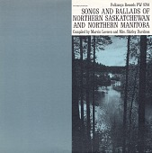view Songs and ballads of northern Saskatchewan and northern Manitoba [sound recording] / compiled by Marvin Loewen and Mrs. Shirley Davidson digital asset number 1