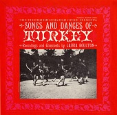 view Songs and dances of Turkey [sound recording] / recordings and comments by Laura Boulton digital asset number 1