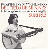 view From the sky of my childhood = Del cielo de mi niñez [sound recording] : folk songs from Latin America sung by Suni Paz digital asset number 1